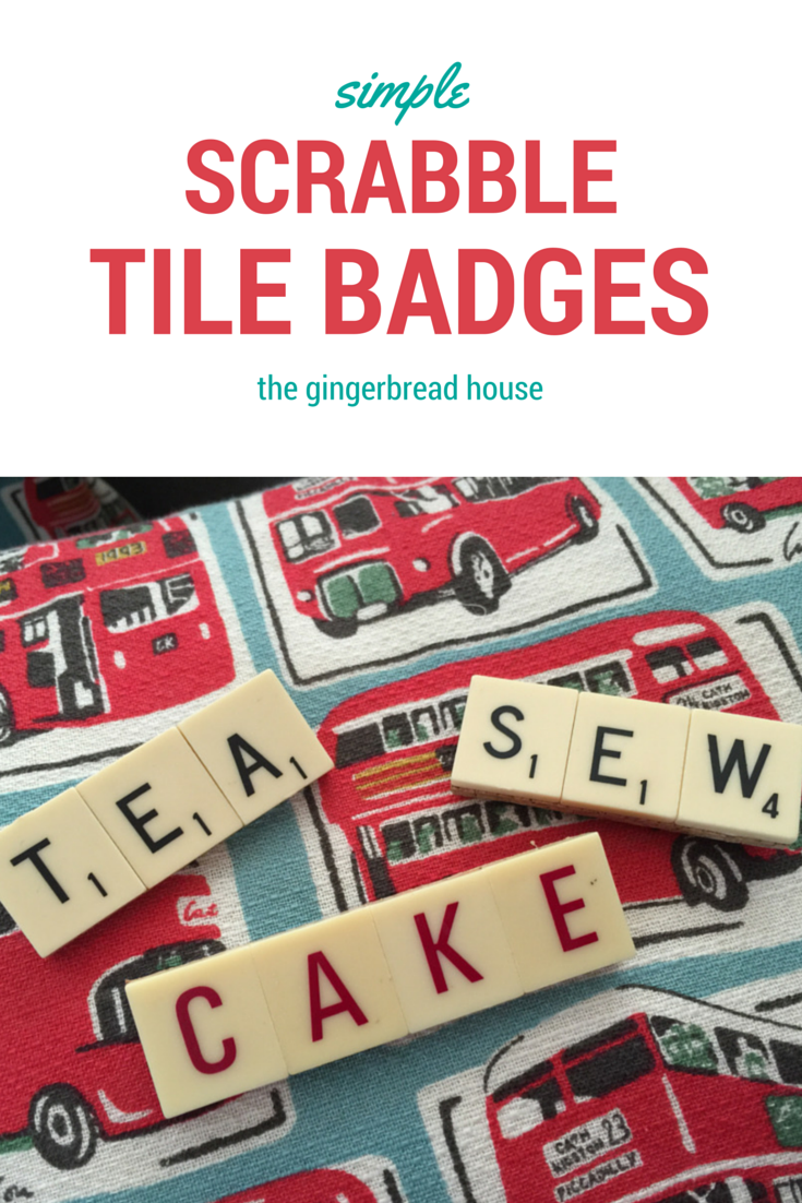 How to make Scrabble tile badges - the gingerbread house