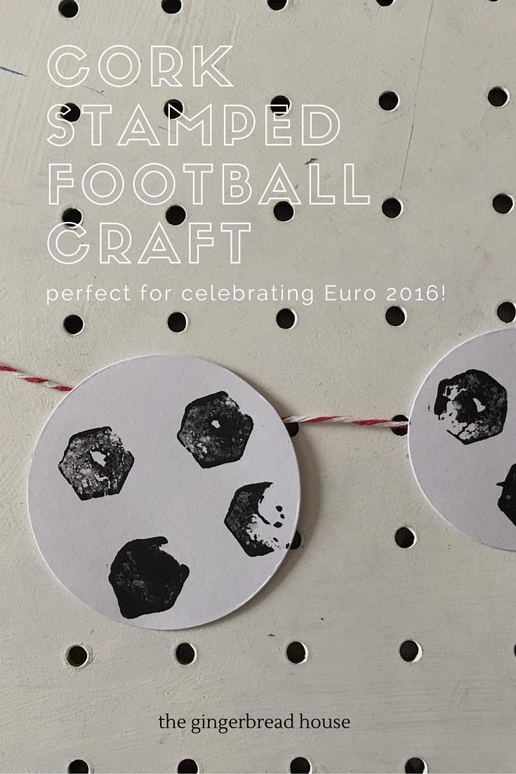 Cork stamped footballs craft for kids to celebrate Euro 2016