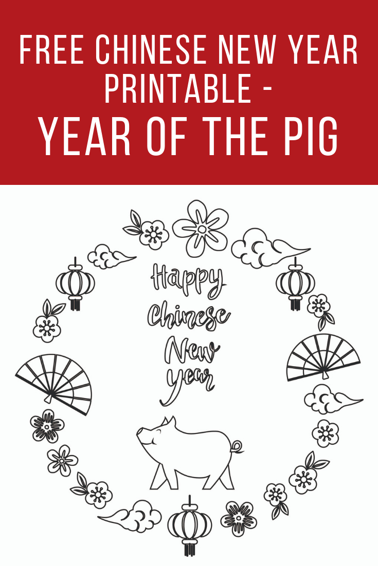 Free Chinese New Year printable – Year of the Pig