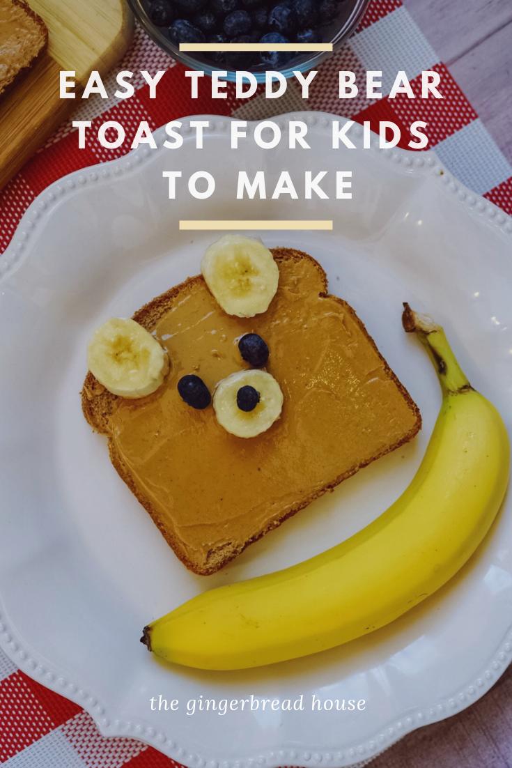 How to make Teddy Bear Toast