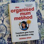 Win a copy of The Organised Mum Method