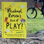Win a copy of Michael Rosen's Book of Play