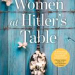 The Women at Hitler's Table by Rosella Postorino