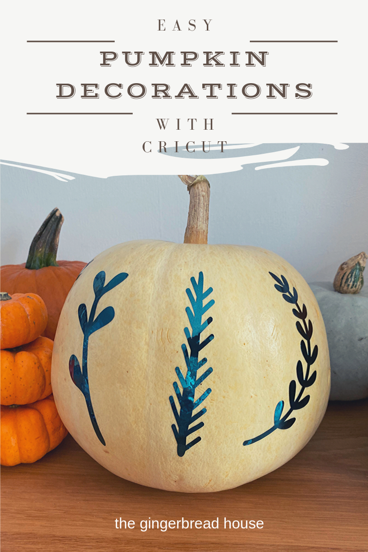 Cute and easy pumpkin decorations with Cricut