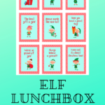 {Free} Printable Elf Lunchbox Notes