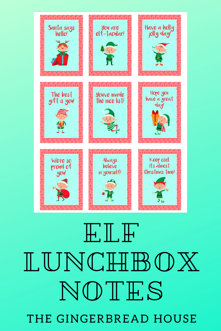 Printable Elf Lunchbox Notes