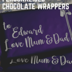 Easy Cricut made personalised chocolate wrappers