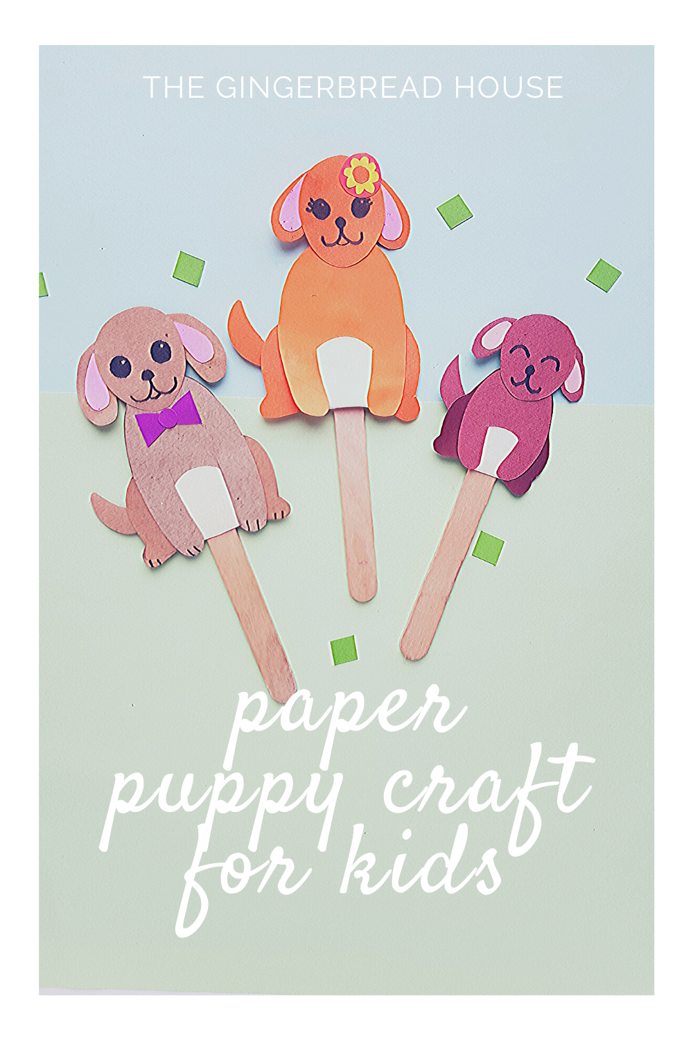 Paper puppy puppets craft for kids from the gingerbread house