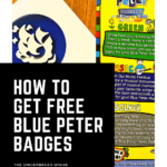 How to get free Blue Peter badges {and free entry to attractions}
