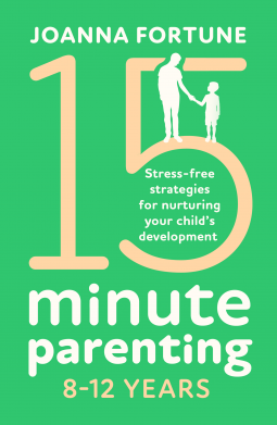 15-Minute Parenting 8-12 Years