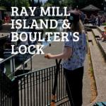 Ray Mill Island and Boulter's Lock, Maidenhead