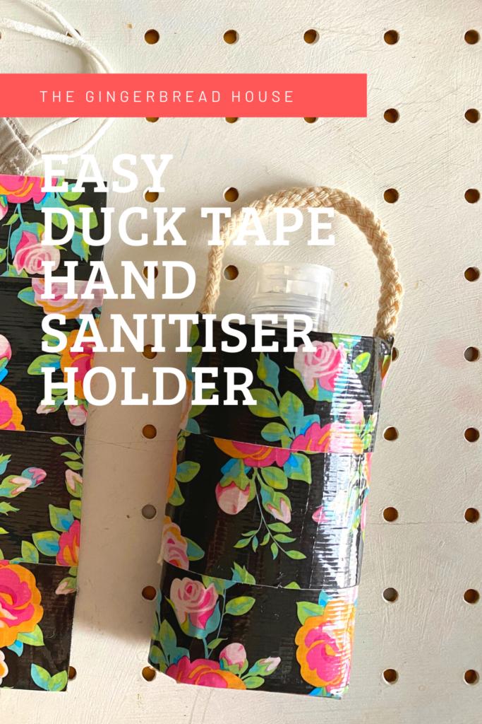 Easy Duck Tape hand sanitiser holder