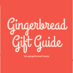 Gingerbread Gift Guide 2020