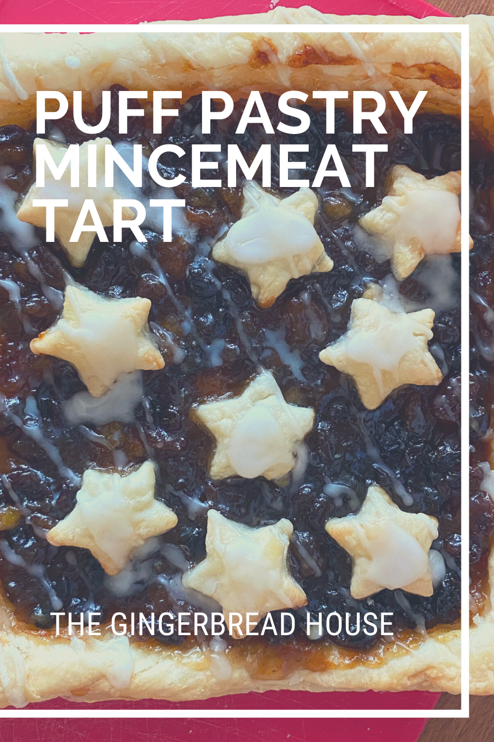 Puff pastry mincemeat tart recipe