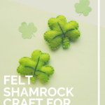 Felt Shamrock craft for kids