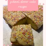 School dinner cake recipe
