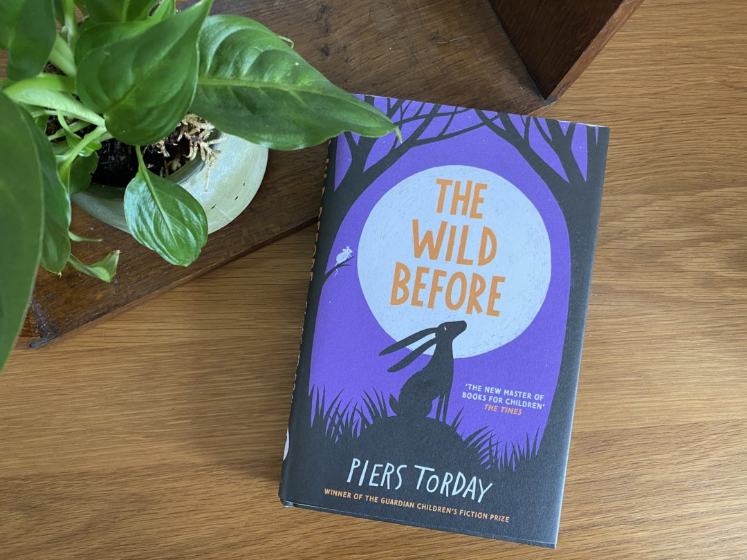 The Wild Before by Piers Torday